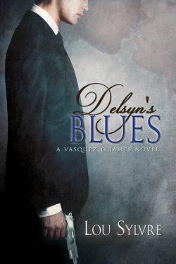 Delsyn's Blues - Lou Sylvre