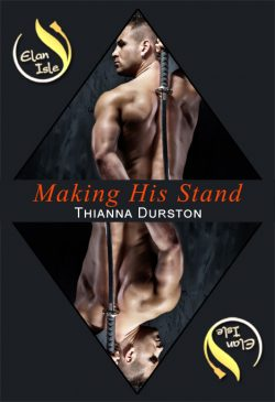 Making His Stand - Thianna Durston - Elan Isle