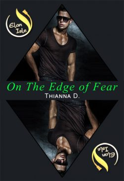 On the Edge of Fear - Thianna Durston - Elan Isle