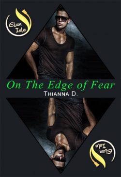 On the Edge of Fear - Thianna Durston - Elan Isle