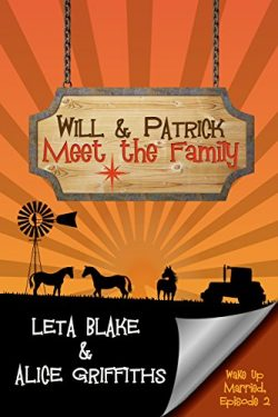 Will & Patrick Wake Up Married Episode 2 - Leta Blake & Alice Griffiths