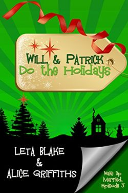 Will & Patrick Wake Up Married Episode 3 - Leta Blake & Alice Griffiths