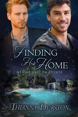 Finding His Home - Thianna Durston - Men of Falcon Pointe