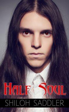 Half Soul - Shiloh Saddler