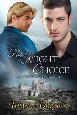His Right Choice - Thianna Durston - Men of Falcon Pointe