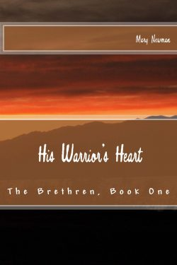 His Warrior's Heart - Mary Newman - The Bretheren