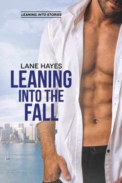 Leaning Into the Fall - Lane Hayes