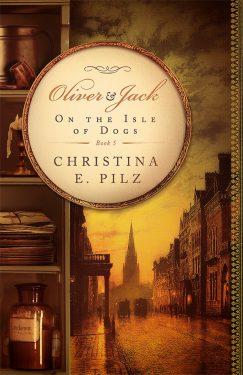 On the Isle of Dogs - Christina E. Pilz - Oliver & Jack