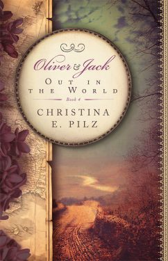 Out in the World - Christina E. Pilz - Oliver & Jack