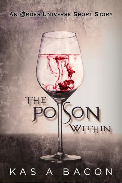 Get The Poison Within by Kasia Bacon on Amazon & Kindle Unlimited