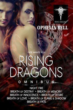 Rising Dragons Omnibus - Ophelia Bell - Rising Dragons