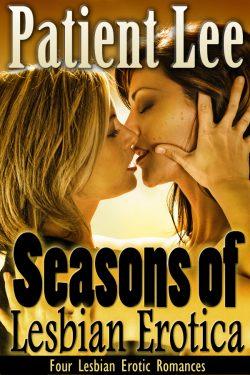 Seasons of Lesbian Erotica - Patient Lee