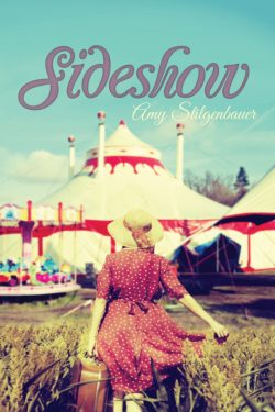 Sideshow - Amy Stilgenbauer