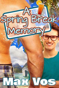 A Spring Break Memory - Max Vos