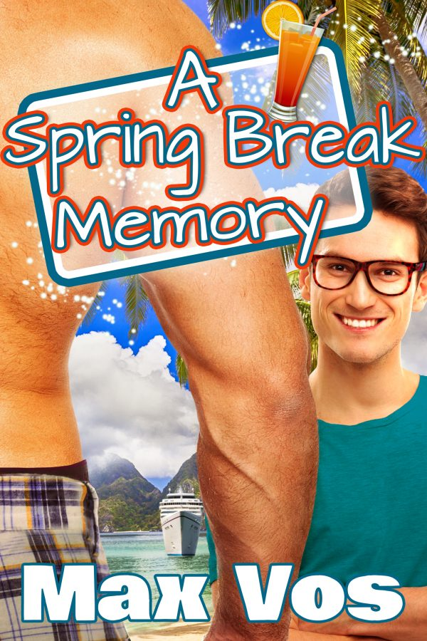 A Spring Break Memory - Max Vos