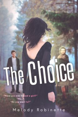 The Choice - Melody Robinette