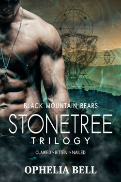 Stonetree Trilogy - Ophelia Bell - Black Mountain Bears