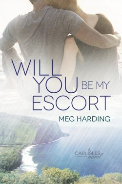 Will You Be My Escort? - Meg Harding