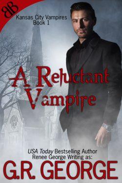 A Reluctant Vampire - Renee George - Kansas City Vampires