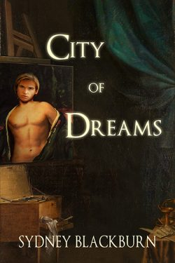 City of Dreams - Sydney Blackburn