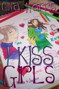 I Kiss Girls - Gina Harris