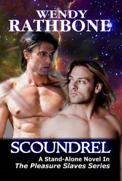 Scoundrel - Wendy Rathbone - Pleasure Slaves