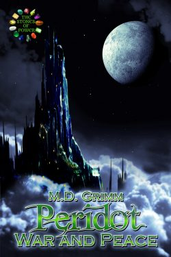 Peridot War and Peace - M.D. Grimm - The Stones of Power