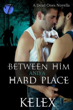 Between Him and a Hard Place - Kelex