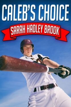 Caleb's Choice - Sarah Hadley Brook