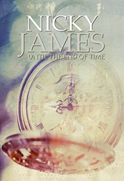 Until the End of Time - Nicky James
