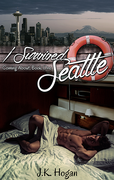 I Survived Seattle - J.K. Hogan - Coming About