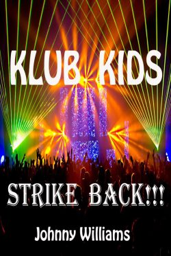 Klub Kids Strike Back - Johnny Williams