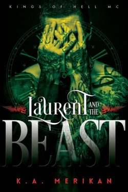Laurent and the Beast - K.A. Merikan