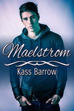 Maelstrom - Kass Barlow