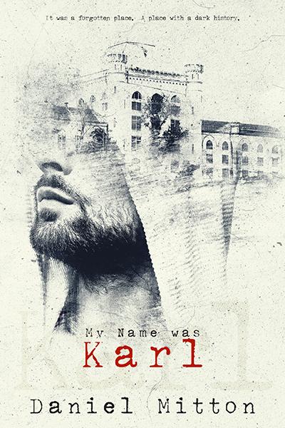 My Name Was Karl - Daniel Mitton