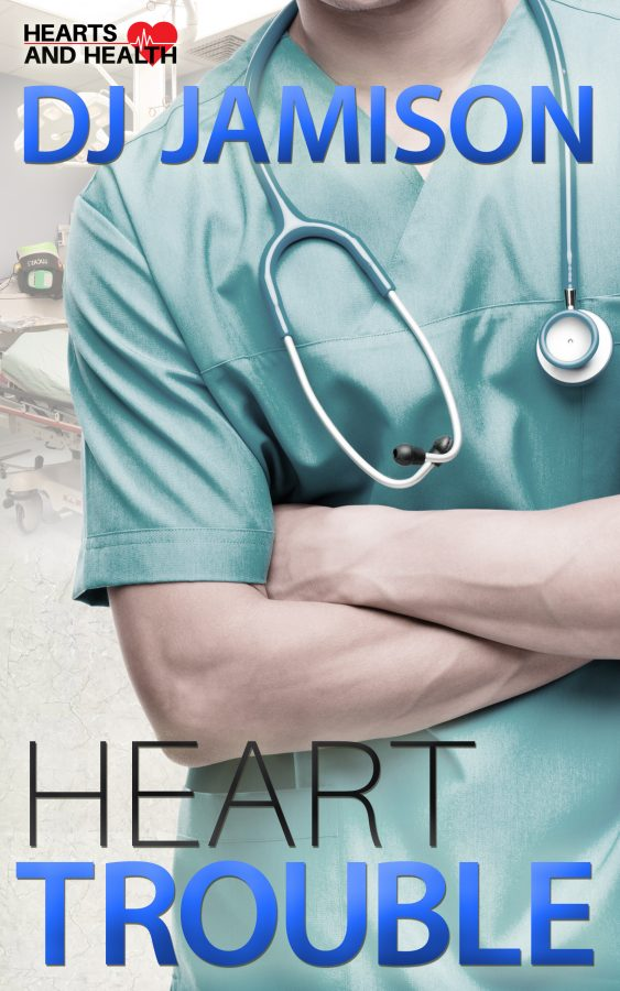 Heart Trouble - D.J. Jamison - Hearts and Health