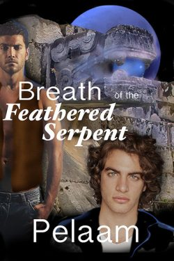 Breath of the Feathered Serpent - Pelaam