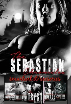 The Sebastian Chronicles - T.L. Travis