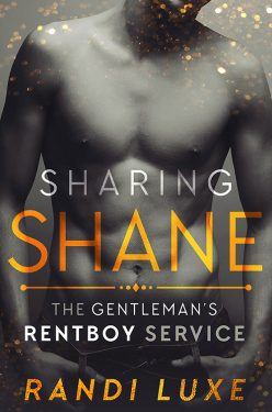 Sharing Shane - Randi Luxe - The Gentleman's Rentboy Service
