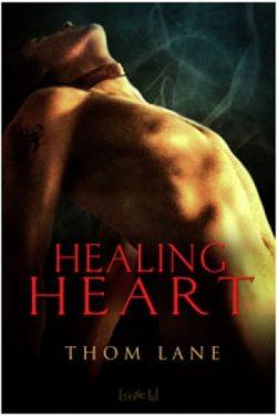 Healing Heart - Thom Lane