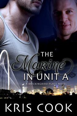 The Marine in Unit A - Kris Cook
