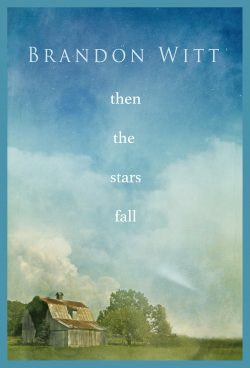Then The Stars Fall - Brandon Witt