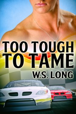 Too Tough to Tame - W.S. Long