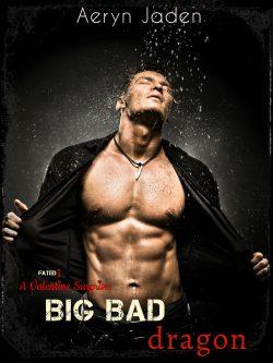 Big Bad Dragon - Aeryn Jaden