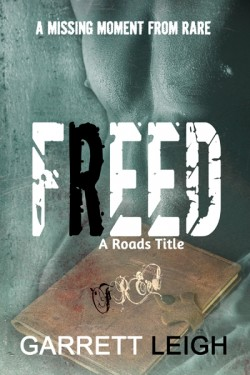 Freed - Garrett Leigh - A Roads Title