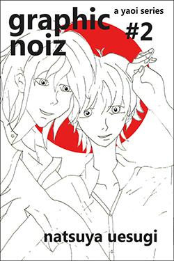 Graphic Noiz #2 - Natsuya Uesugi