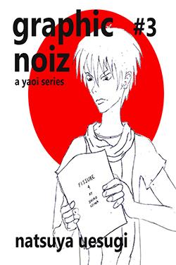 Graphic Noiz #3 - Natsuya Uesugi