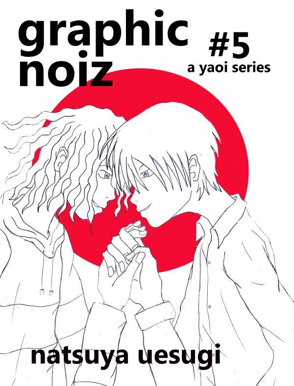 Graphic Noiz 5 - Natsuya Uesugi