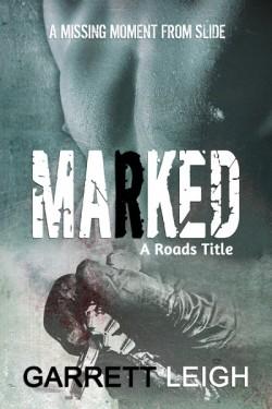 Marked - Garrett Leigh - A Roads Title