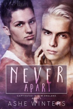 Never Apart - Ashe Winters - Captivated in New England